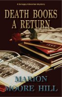 Cover of Death Books a Return by Marion Moore Hill