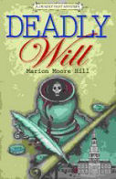 Cover of Deadly Will by Mario Moore Hill