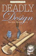 Cover of Deadly Design by Marion Moore Hill