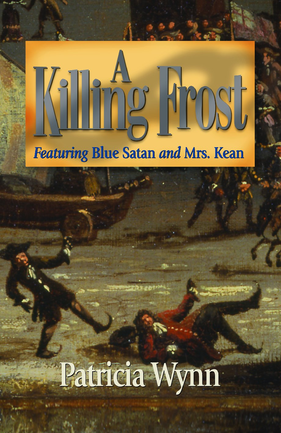 Cover of A Killing Frost by Patricia Wynn